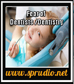 Fear of Dentists and Dentistry