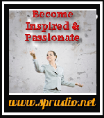 Become Inspired & Passionate