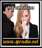 Fear of Rejection